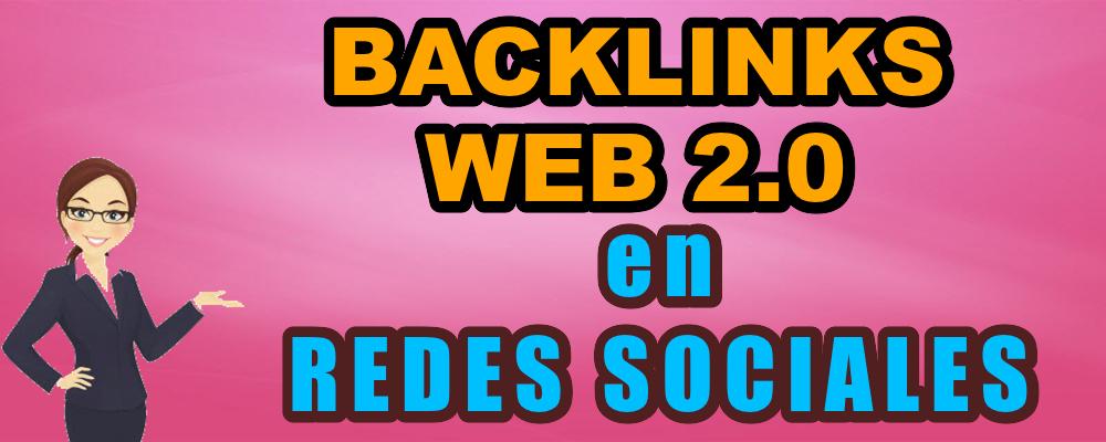 Backlinks Web 2.0 en Redes Sociales