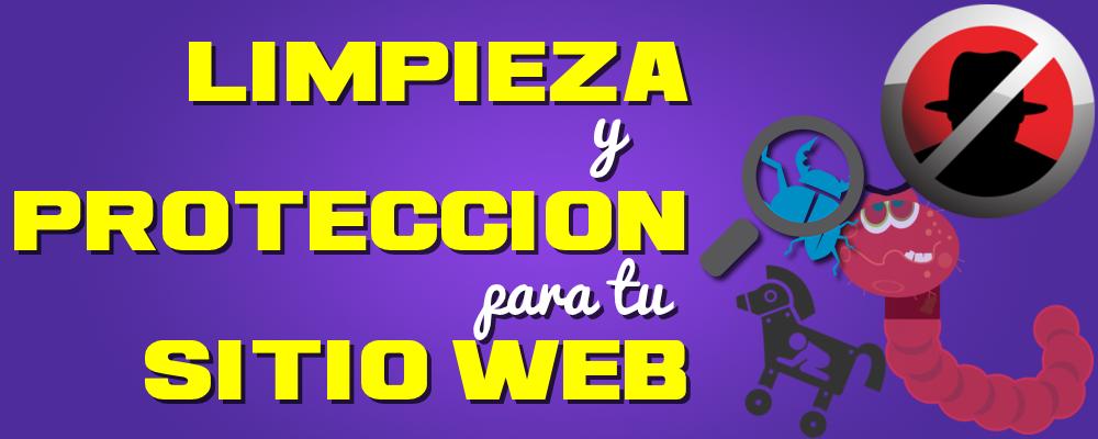 Eliminar Malware o Virus y Proteger tu Sitio Web