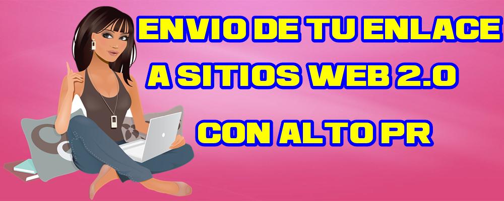 Envío de tu Enlace a Sitios Web 2.0 con alto PR