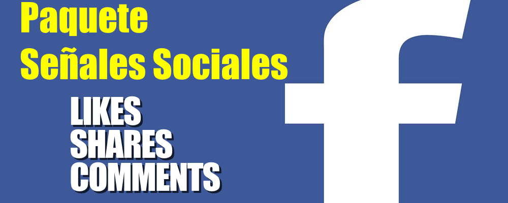 Paquete de Likes, Shares y Comments para Facebook