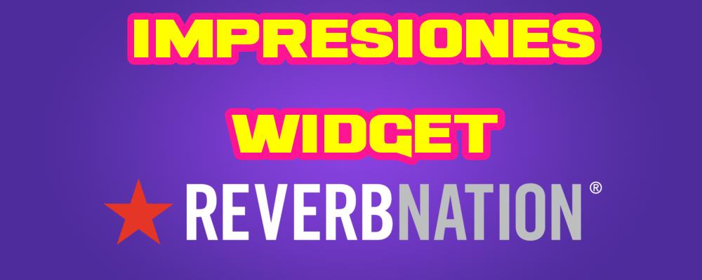 Impresiones para tus Widgets en ReverbNation