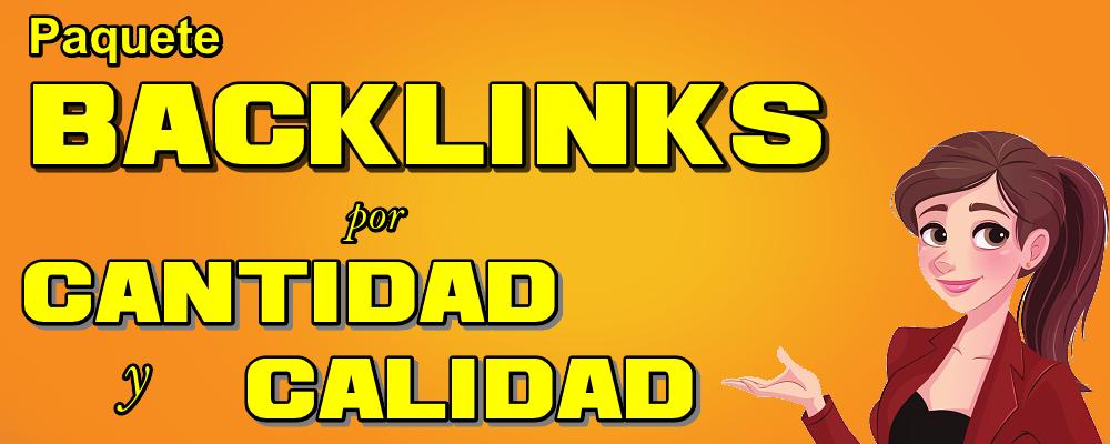 Paquete Integral 3: Backlinks de Calidad y por Cantidad