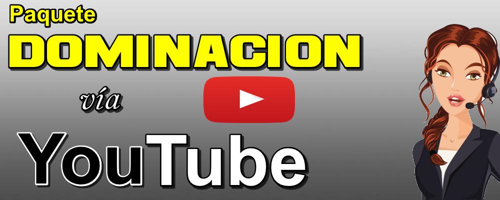 Plan Avanzado 6: Dominación vía Youtube
