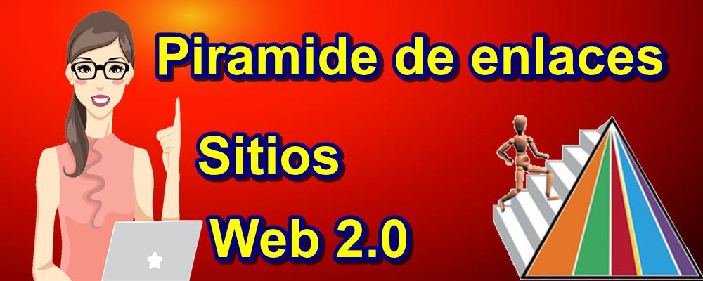 Publicación en Sitios Web 2.0 y Creación de Pirámide de Enlaces