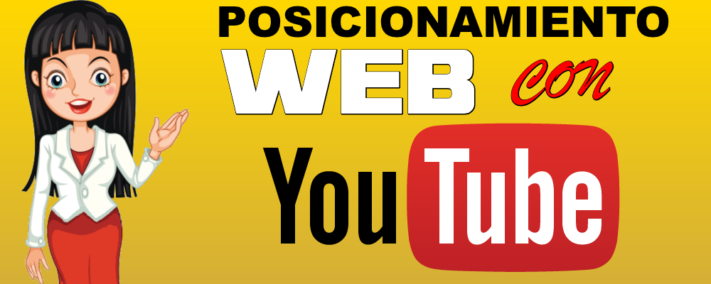Posicionamiento Web con YouTube