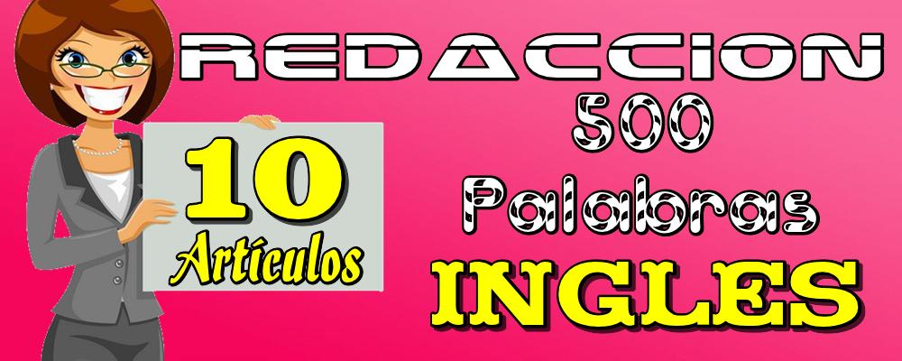 10 Artículos de 500 Palabras en Inglés