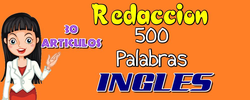 30 Artículos de 500 Palabras en Inglés