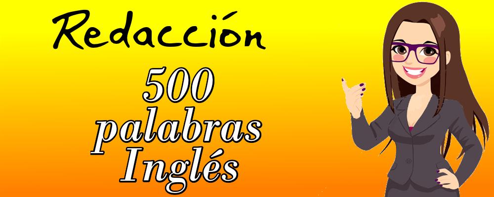Artículo de 500 Palabras en Inglés