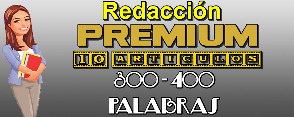 10 Artículos Premium de 300 a 400 Palabras