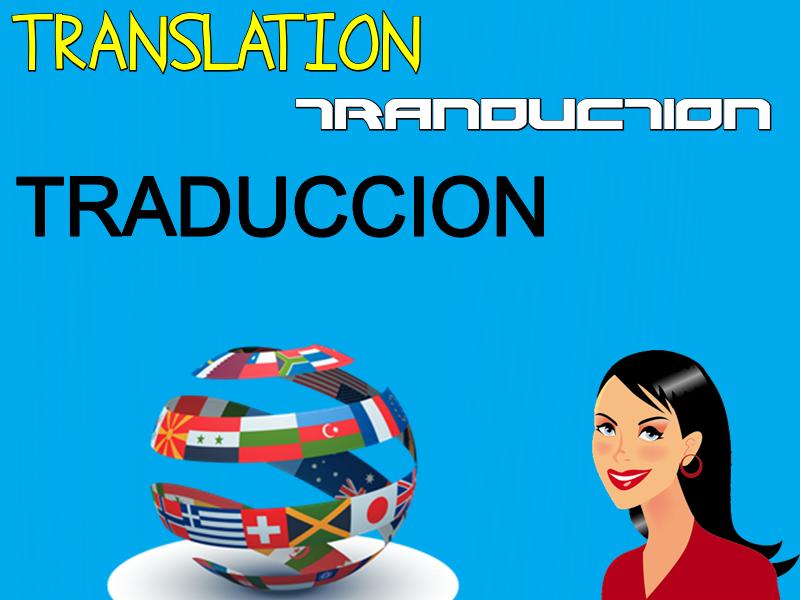 Traducción de Otros Idiomas al Inglés o Español y Viceversa