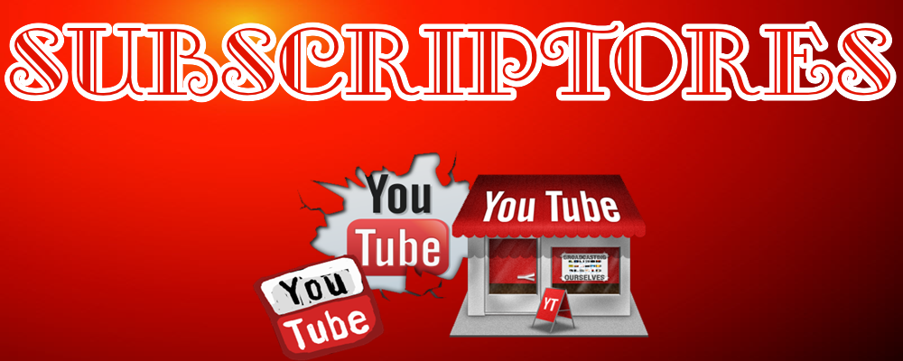 Subscriptores para tu canal en Youtube