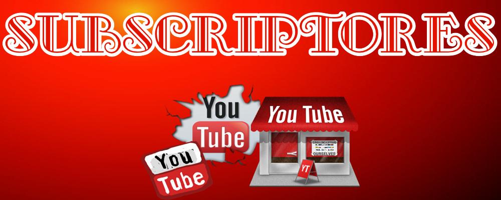 Subscriptores para tu canal en Youtube