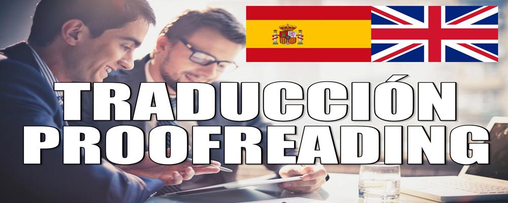 Traducción del Español al Inglés más proofreading