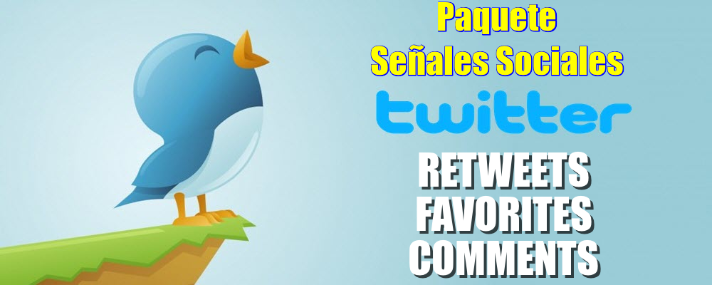 Paquete de Retweets, Favorites y Comments para Twitter